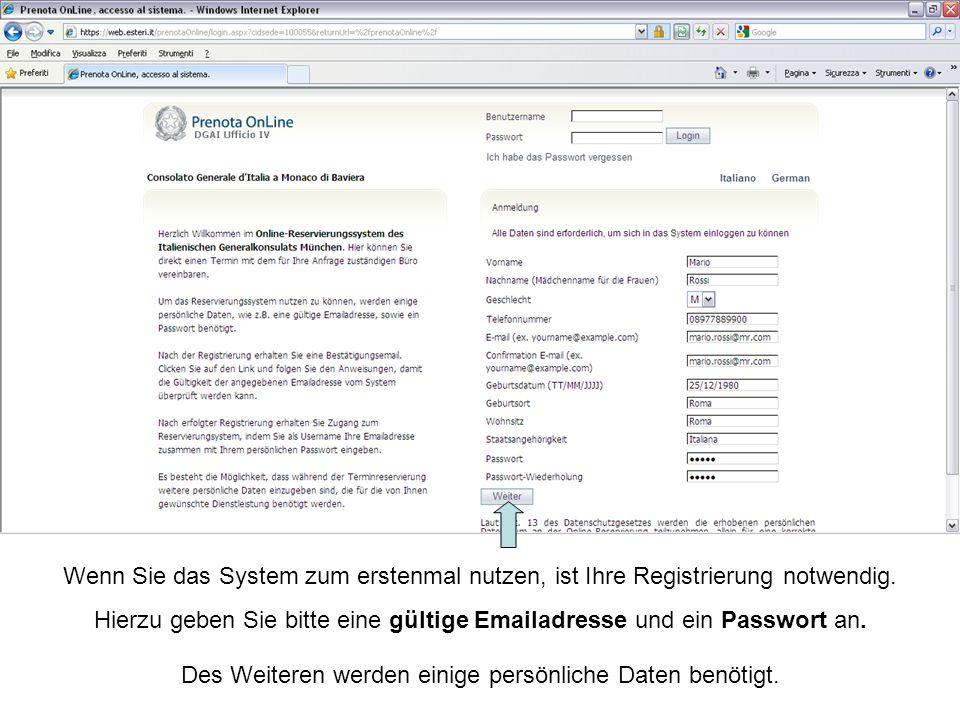 Wenn Sie das System zum erstenmal nutzen, ist Ihre Registrierung notwendig.