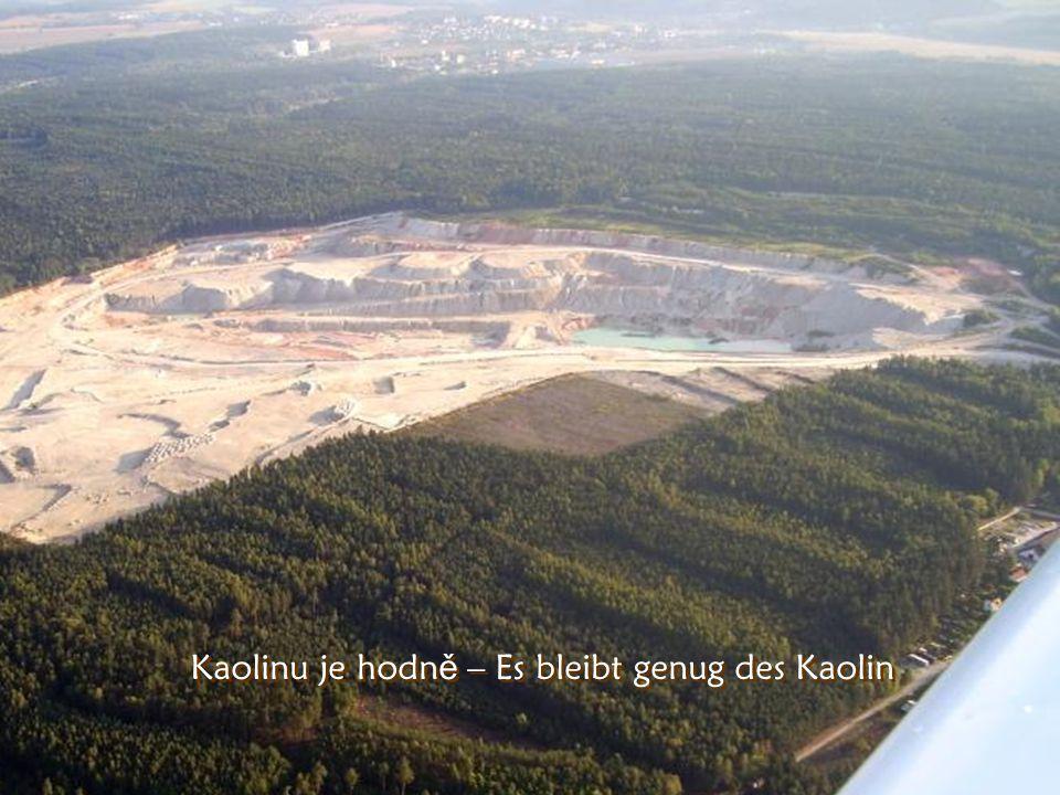 Horní B ř íza Kaolinový důl - Kaolinbergwerk