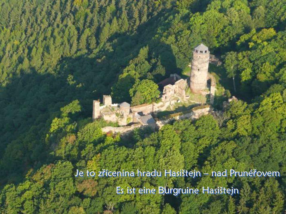 …a tady je hrad… und auch hier sehen wir ein e Burg