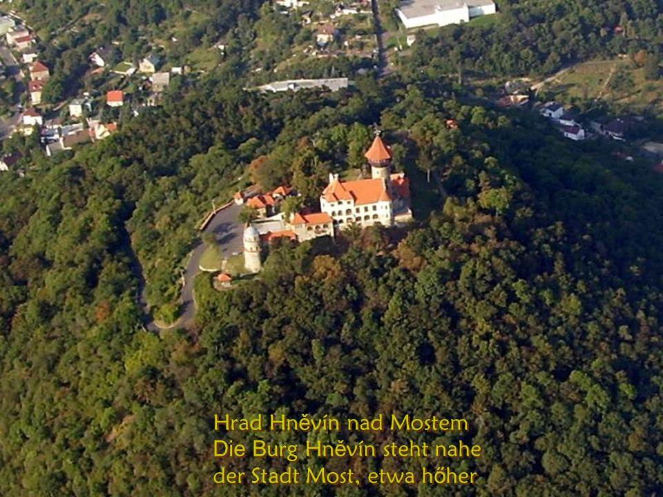 Za kopečkem je nový Most … der neue wurde dem H ű gel nach neu gebaut
