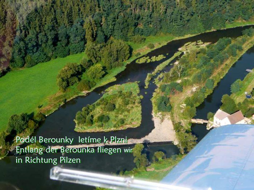 Pod námi teče Berounka Unter uns fliesst der Berounka-fluß