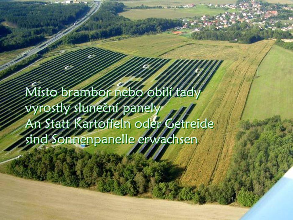 Již vidíme solární elektrárnu u Letkova Es ist schon das solare E-werk zu sehen