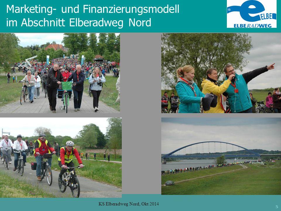 5 KS Elberadweg Nord, Okt 2014 Marketing- und Finanzierungsmodell im Abschnitt Elberadweg Nord