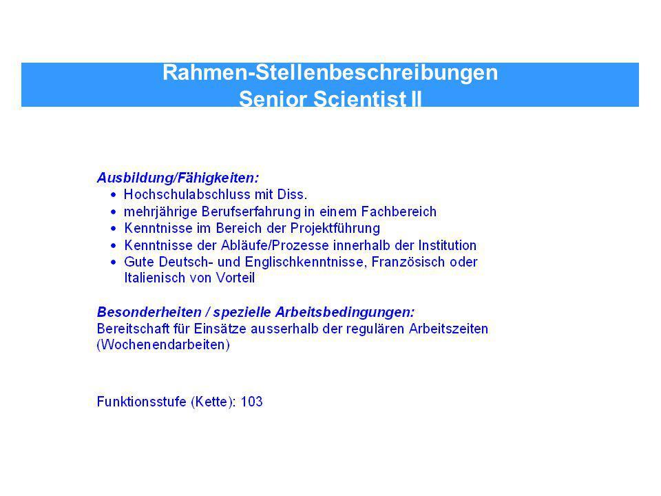 Rahmen-Stellenbeschreibungen Senior Scientist II