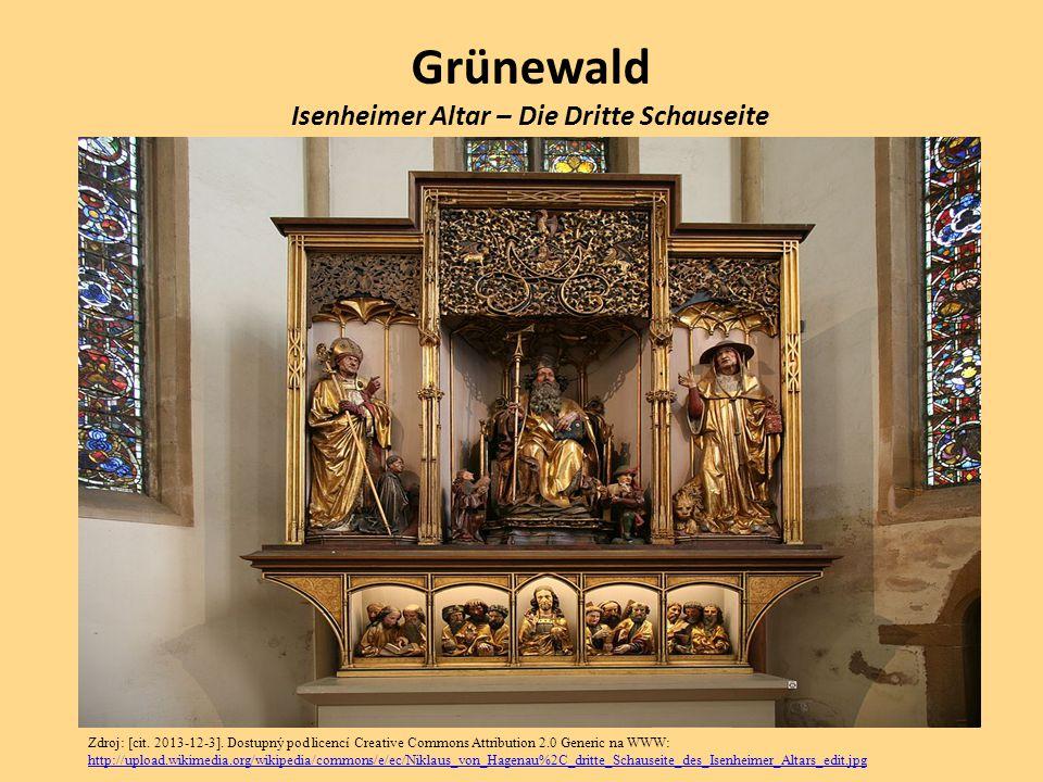 Grünewald Isenheimer Altar – Die Dritte Schauseite Zdroj: [cit. 2013-12-3]. Dostupný pod licencí Creative Commons Attribution 2.0 Generic na WWW: http