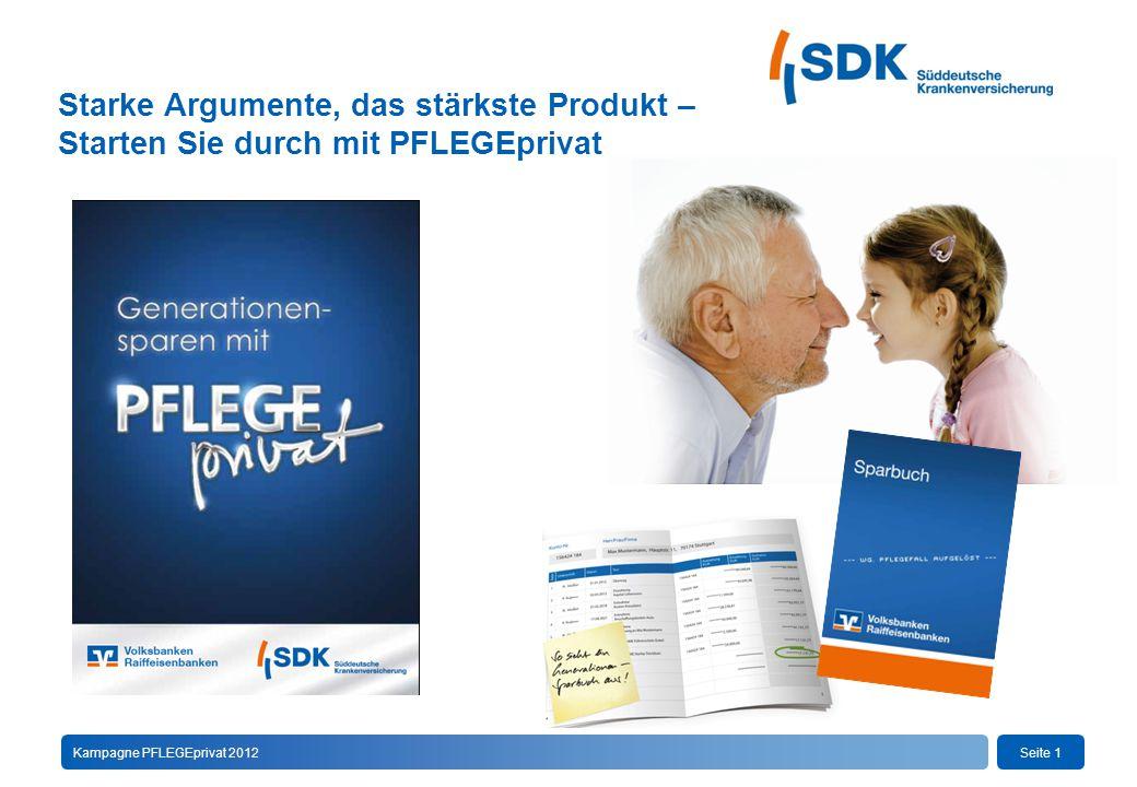 Seite 1Kampagne PFLEGEprivat 2012 Starke Argumente, das stärkste Produkt – Starten Sie durch mit PFLEGEprivat