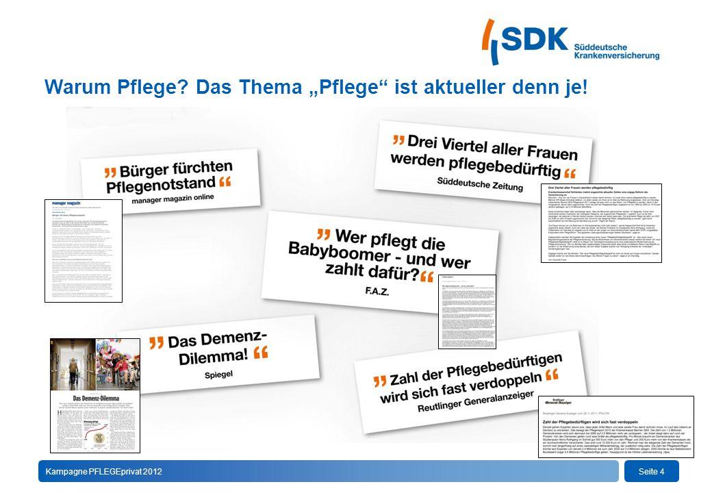 Seite 15Kampagne PFLEGEprivat 2012  Informationen zur Zusatzversicherung 1.720  Flyer DIN lang 1.610b  DIN A4 Verkaufshilfe 1.609  Kurzantrag inkl.