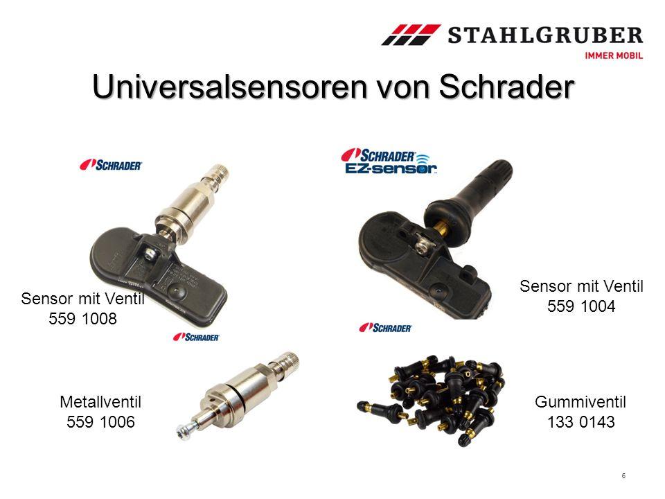 Universalsensoren von Schrader 6 Sensor mit Ventil 559 1008 Sensor mit Ventil 559 1004 Metallventil 559 1006 Gummiventil 133 0143
