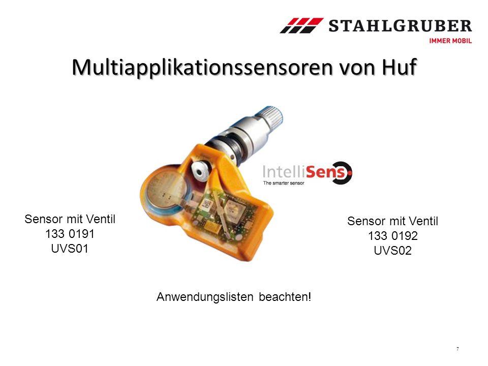Multiapplikationssensoren von Huf 7 Sensor mit Ventil 133 0191 UVS01 Sensor mit Ventil 133 0192 UVS02 Anwendungslisten beachten!