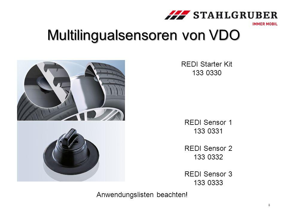 Multilingualsensoren von VDO 8 REDI Starter Kit 133 0330 REDI Sensor 1 133 0331 REDI Sensor 2 133 0332 REDI Sensor 3 133 0333 Anwendungslisten beachte