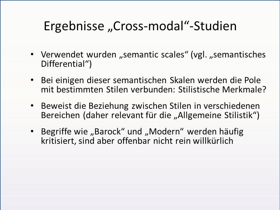 """Ergebnisse """"Cross-modal -Studien Verwendet wurden """"semantic scales (vgl."""