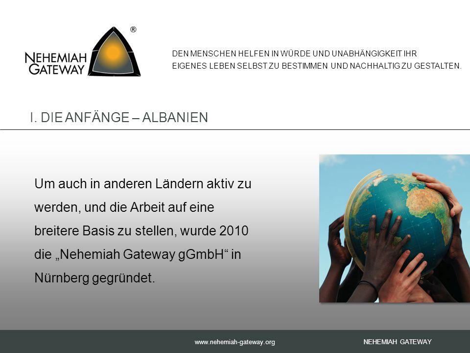 """www.nehemiah-gateway.org Um auch in anderen Ländern aktiv zu werden, und die Arbeit auf eine breitere Basis zu stellen, wurde 2010 die """"Nehemiah Gateway gGmbH in Nürnberg gegründet."""