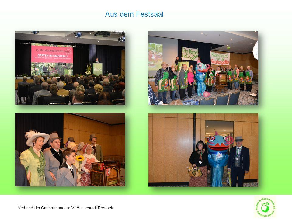 Verband der Gartenfreunde e.V. Hansestadt Rostock Aus dem Festsaal
