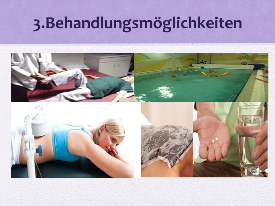 3.Behandlungsmöglichkeiten