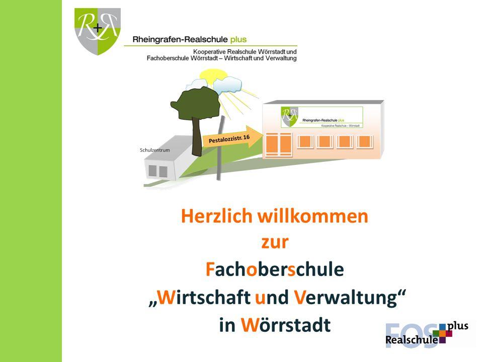 """Herzlich willkommen zur Fachoberschule """"Wirtschaft und Verwaltung"""" in Wörrstadt"""