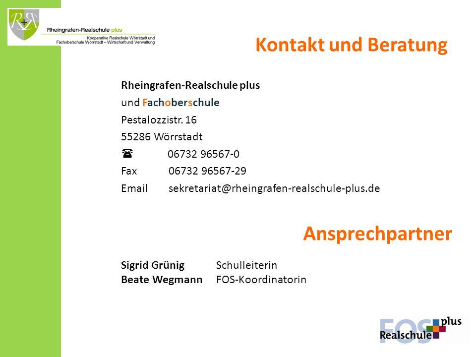 Kontakt und Beratung Rheingrafen-Realschule plus und Fachoberschule Pestalozzistr. 16 55286 Wörrstadt  06732 96567-0 Fax06732 96567-29 Emailsekretari
