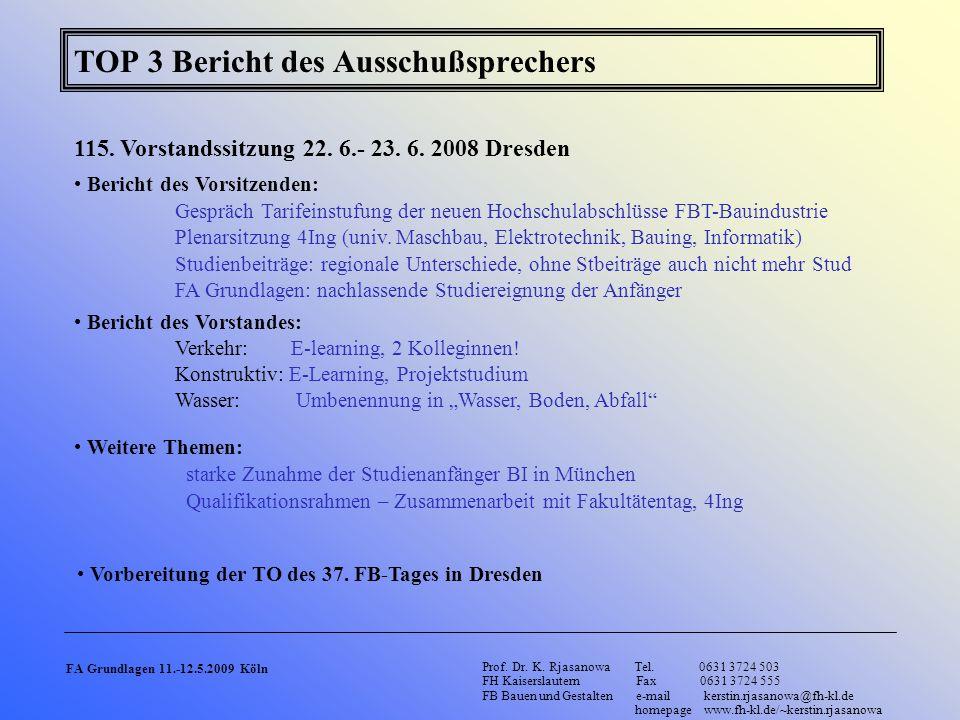 TOP 3 Bericht des Ausschußsprechers 115.Vorstandssitzung 22.