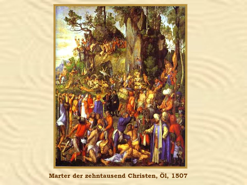 Marter der zehntausend Christen, Öl, 1507