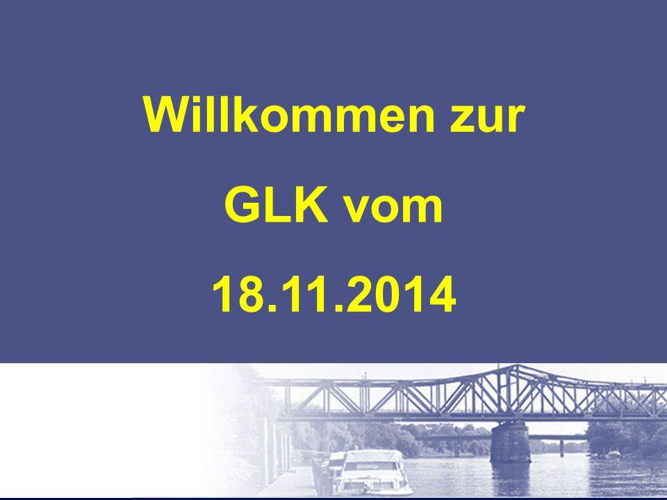 Willkommen zur GLK vom 18.11.2014