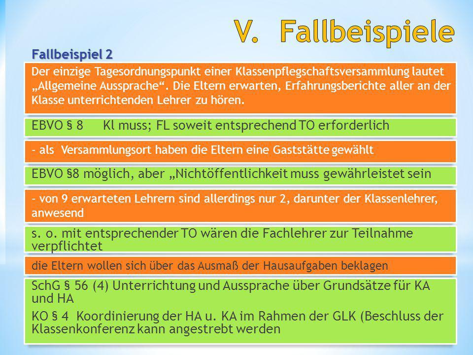 """Fallbeispiel 2 Schul- und Beamtenrecht 16 H. Fredrich EBVO §8 möglich, aber """"Nichtöffentlichkeit muss gewährleistet sein Der einzige Tagesordnungspunk"""