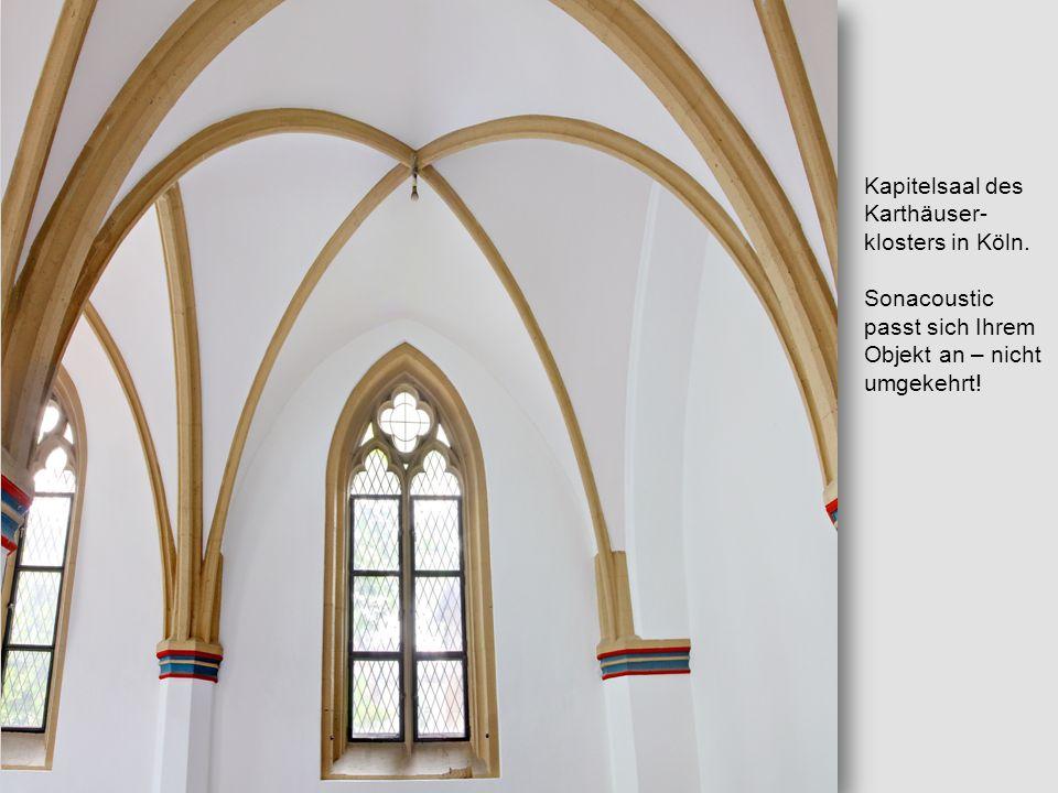 Kapitelsaal des Karthäuser- klosters in Köln. Sonacoustic passt sich Ihrem Objekt an – nicht umgekehrt!