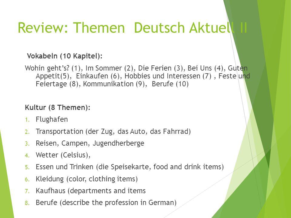 Review: Themen Deutsch Aktuell II Vokabeln (10 Kapitel): Wohin geht's? (1), Im Sommer (2), Die Ferien (3), Bei Uns (4), Guten Appetit(5), Einkaufen (6