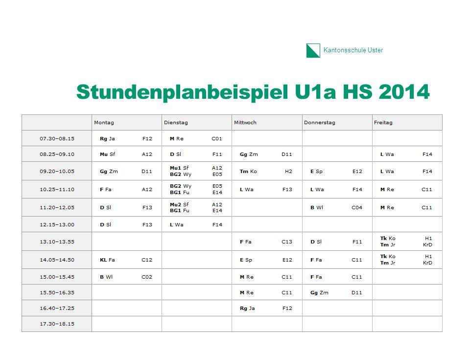 Kantonsschule Uster Stundenplanbeispiel U1a HS 2014 14 1.