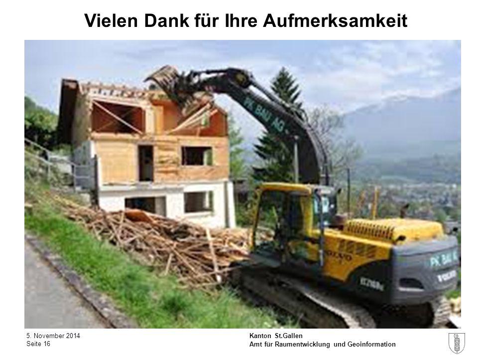 Kanton St.Gallen Vielen Dank für Ihre Aufmerksamkeit 5.