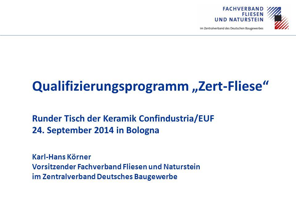 """60 JAHRE Qualifizierungsprogramm """"Zert-Fliese Runder Tisch der Keramik Confindustria/EUF 24."""