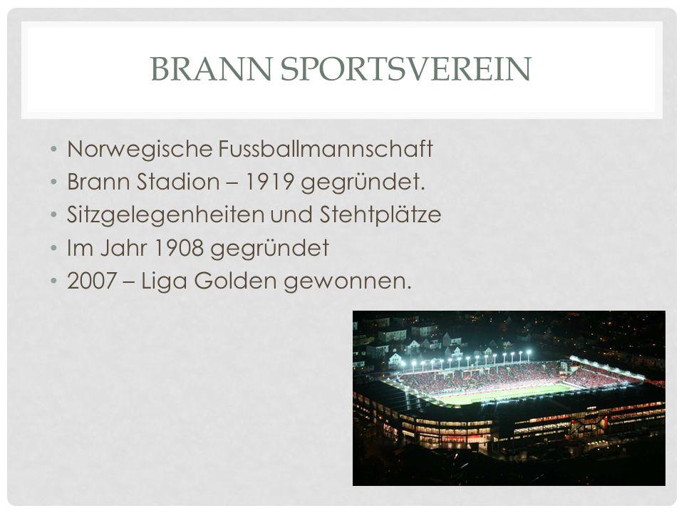 BRANN SPORTSVEREIN Norwegische Fussballmannschaft Brann Stadion – 1919 gegründet. Sitzgelegenheiten und Stehtplätze Im Jahr 1908 gegründet 2007 – Liga