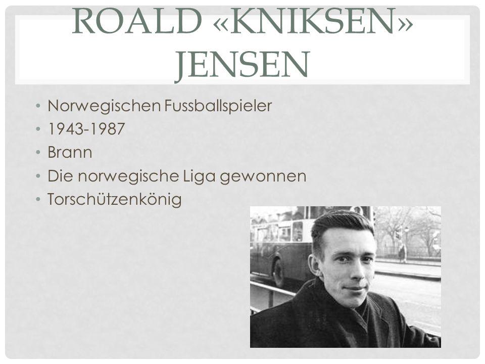 ROALD «KNIKSEN» JENSEN Norwegischen Fussballspieler 1943-1987 Brann Die norwegische Liga gewonnen Torschützenkönig