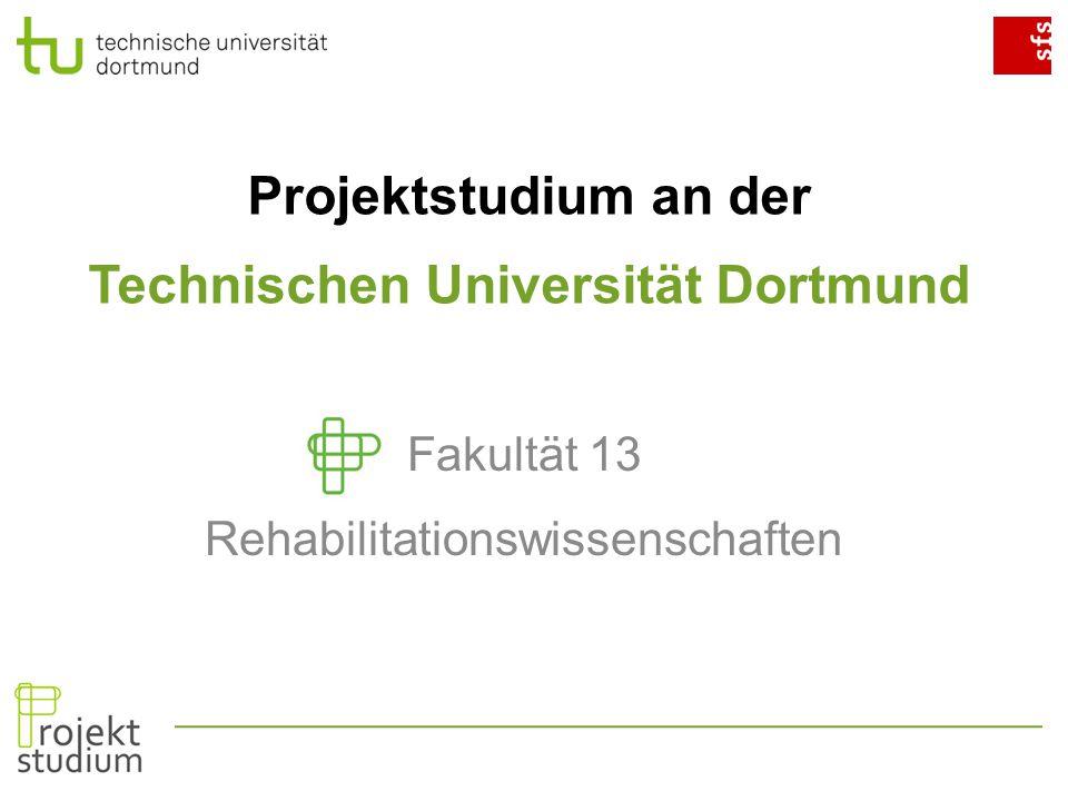 Behinderung und Medien: Projektgruppe 1.1 Modulprüfung P2: 07.07.2014 Fakultät 13 Rehabilitationswissenschaften Projektstudium an der Technischen Universität Dortmund