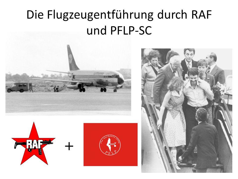 Die Flugzeugentführung durch RAF und PFLP-SC +