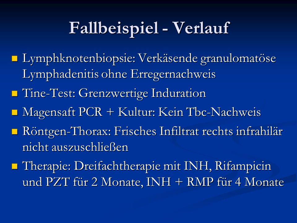 Fallbeispiel - Verlauf Lymphknotenbiopsie: Verkäsende granulomatöse Lymphadenitis ohne Erregernachweis Lymphknotenbiopsie: Verkäsende granulomatöse Ly