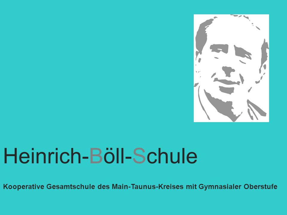 Heinrich-Böll-Schule Kooperative Gesamtschule des Main-Taunus-Kreises mit Gymnasialer Oberstufe