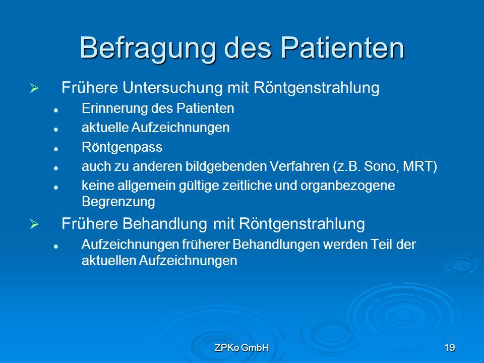 ZPKo GmbH18 Aufzeichnungen / Röntgenpass   Ziel Unterstützung bei der Risikobeurteilung Schutz vor Mehrfachexpositionen Rechtssicherheit für den Anwender