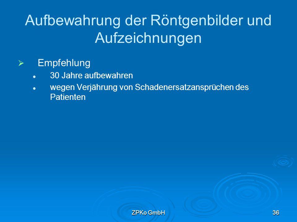ZPKo GmbH35 Aufbewahrung auf elektronischen Datenträgern   § 28, Abs.