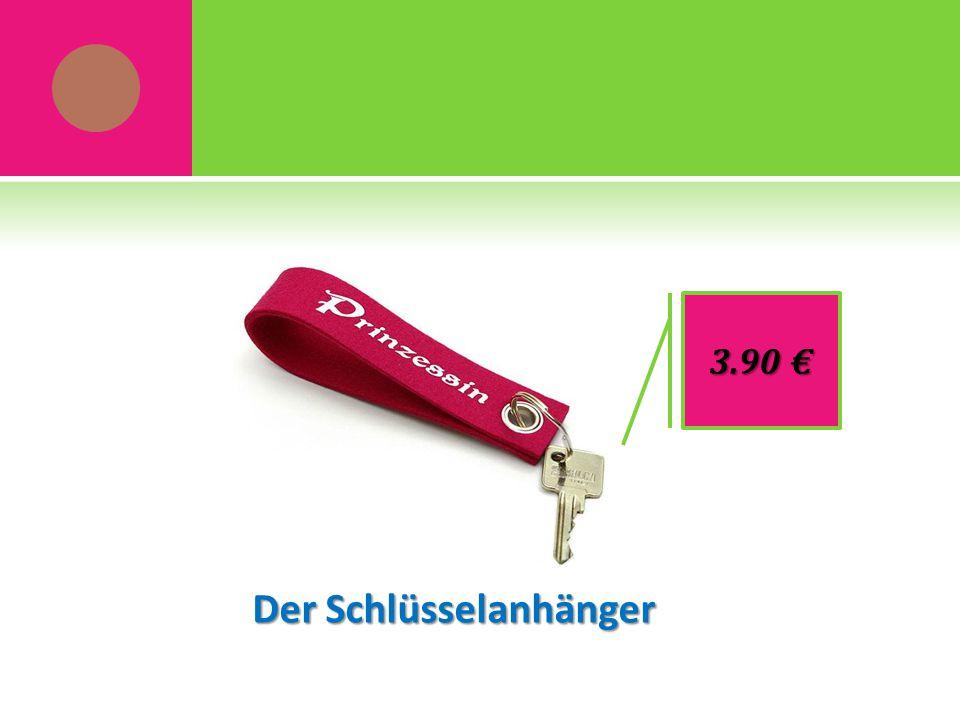 Der Schlüsselanhänger 3.90 €