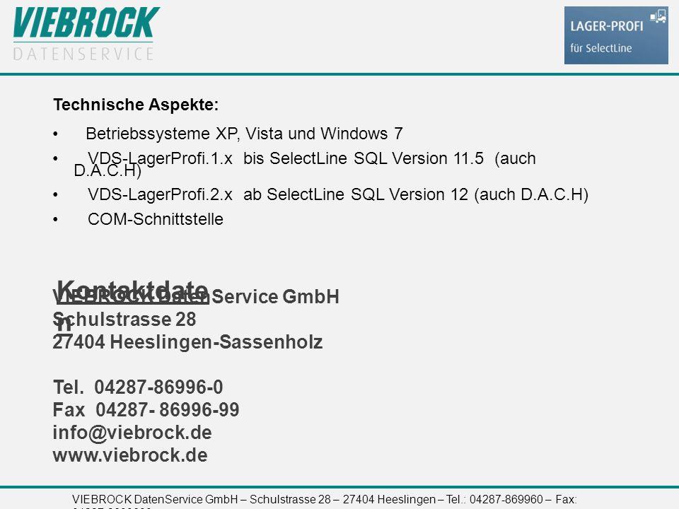VIEBROCK DatenService GmbH – Schulstrasse 28 – 27404 Heeslingen – Tel.: 04287-869960 – Fax: 04287-8699699 Kontaktdate n VIEBROCK DatenService GmbH Schulstrasse 28 27404 Heeslingen-Sassenholz Tel.