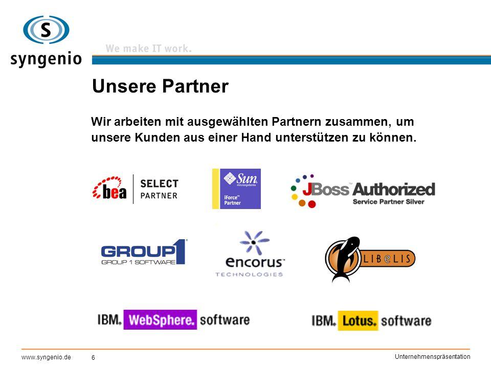 6 www.syngenio.de Unternehmenspräsentation Unsere Partner Wir arbeiten mit ausgewählten Partnern zusammen, um unsere Kunden aus einer Hand unterstütze