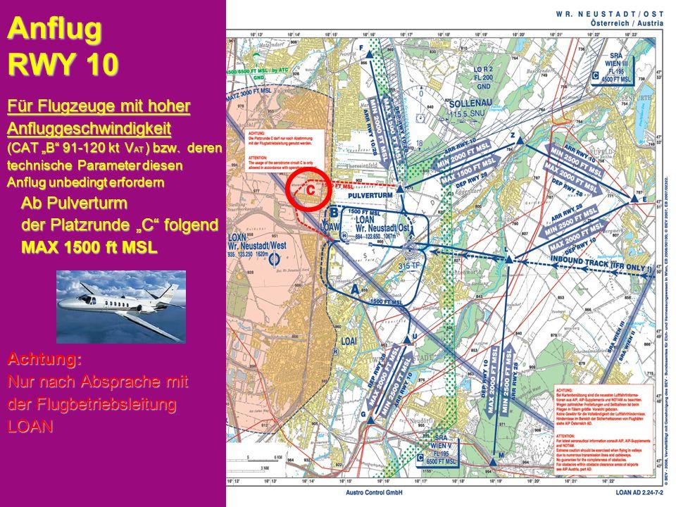 """Peter Merz Neues An-und Abflugverfahren LOAN 8 Anflug RWY 10 Für Flugzeuge mit hoher Anfluggeschwindigkeit (CAT """"B 91-120 kt V AT ) bzw."""