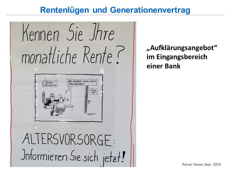 """""""Aufklärungsangebot"""" im Eingangsbereich einer Bank Rentenlügen und Generationenvertrag Reiner Heyse, Sept. 2014"""