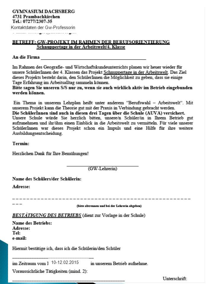 BRIEFVORLAGE (austeilen) Kontaktdaten der Gw-Professorin 10-12.02.2015