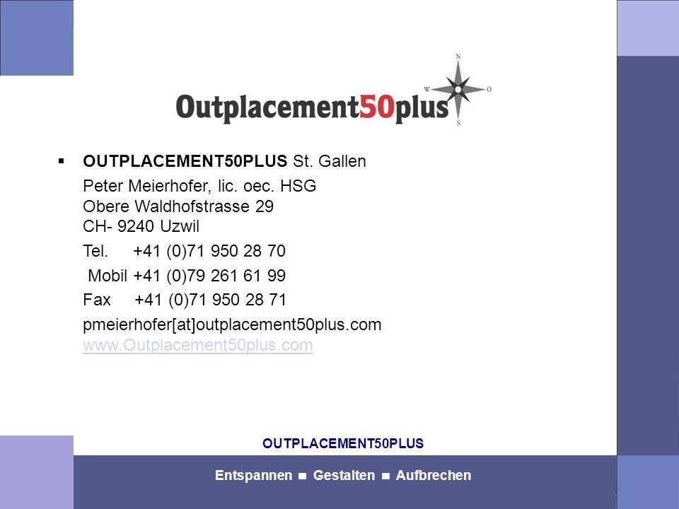 OUTPLACEMENT50PLUS Entspannen Gestalten Aufbrechen  OUTPLACEMENT50PLUS St.