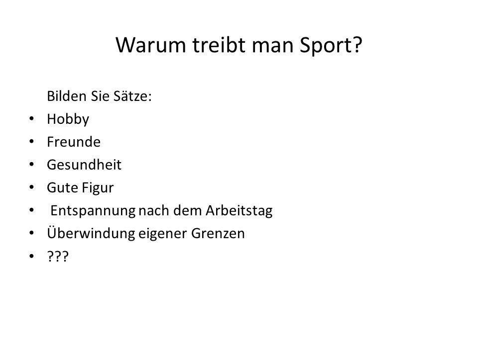 Warum treibt man Sport.