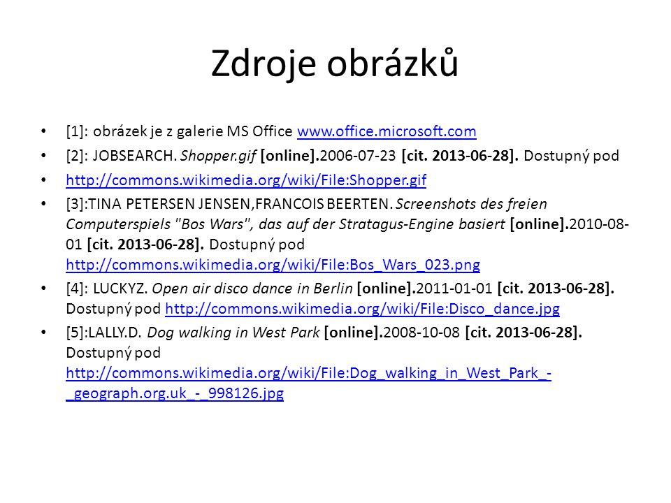 Zdroje obrázků [1]: obrázek je z galerie MS Office www.office.microsoft.comwww.office.microsoft.com [2]: JOBSEARCH.