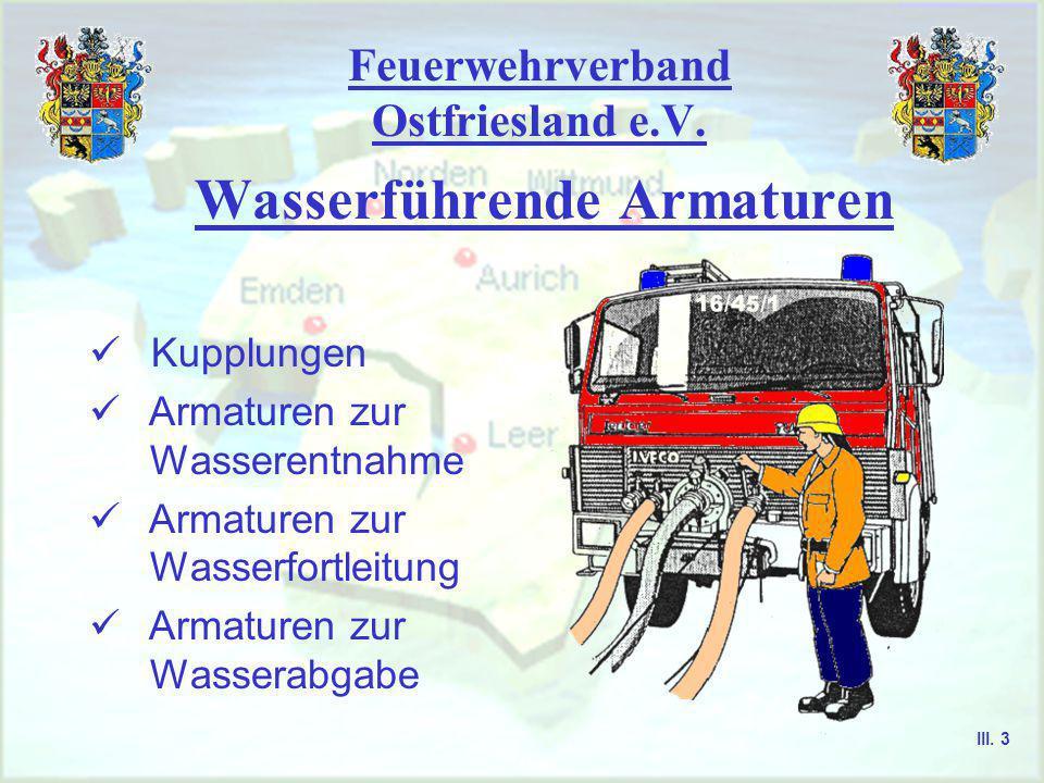 Feuerwehrverband Ostfriesland e.V. Aurich, Emden, Leer, Norden, Wittmund Armaturen / Normmaße III. 2