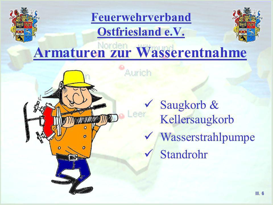Feuerwehrverband Ostfriesland e.V. Wasserführende Armaturen Kupplungen Dichtring Einbindestutzen Knaggenteil Sperring III. 5