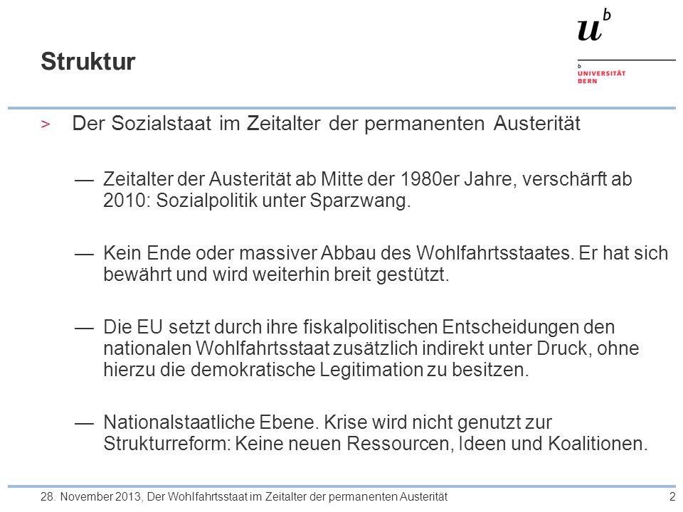 Das Zeitalter der permanenten Austerität: Die sozio- ökonomische Einengung des nationalstaatlichen Handlungsspielraumes: Wachstum 3 28.