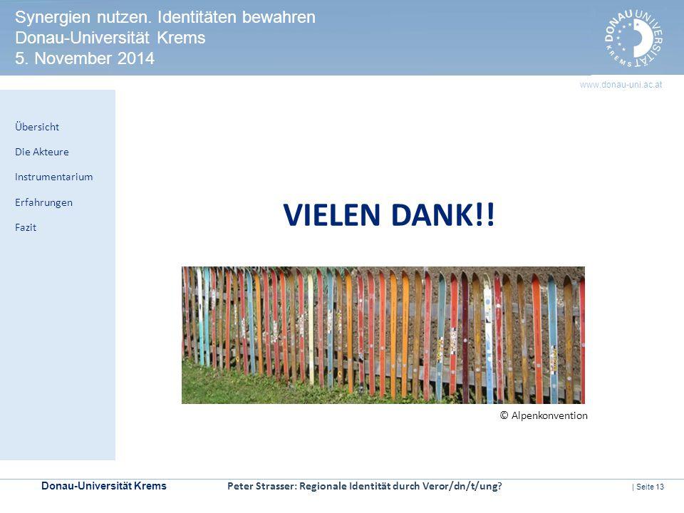 Donau-Universität Krems | Seite 13 www.donau-uni.ac.at HERITAGE IMPACT ASSESSMENT Kontrollmechanismen zur Prüfung der Welterbeverträglichkeit in UNESCO-Welterbestätten Synergien nutzen.